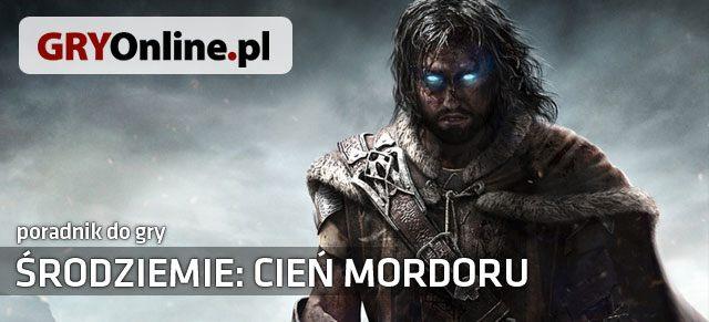 Nieoficjalny poradnik do gry Śródziemie: Cień Mordoru szczegółowo