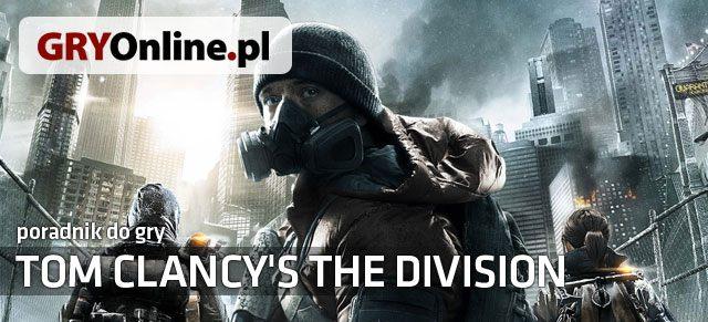 Tom Clancy's The Division (2016) Poradnik