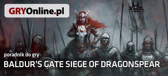 Baldur's Gate: Siege of Dragonspear (2016) Poradnik
