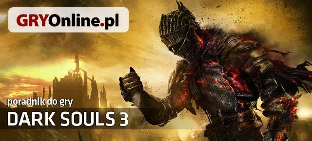 Dark Souls III (2016) Poradnik