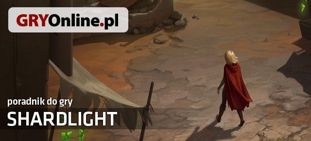 Shardlight (2016) Poradnik
