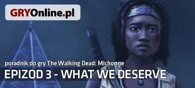 The Walking Dead: Michonne - Episode 3: What We Deserve (2016) Poradnik