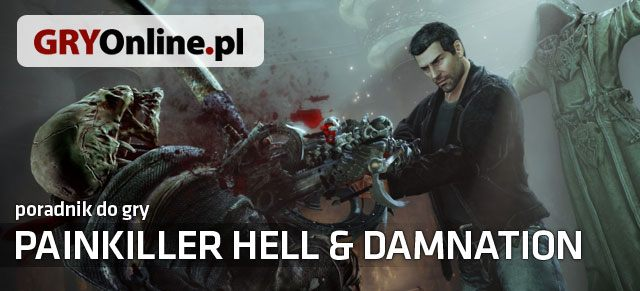 Painkiller: Hell & Damnation (2012) Poradnik