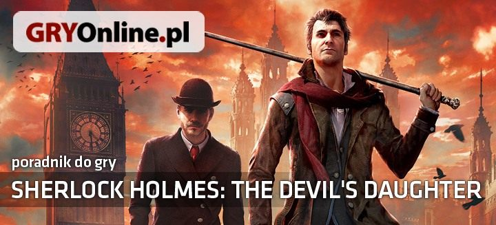 Sherlock Holmes: The Devil's Daughter (2016) Poradnik