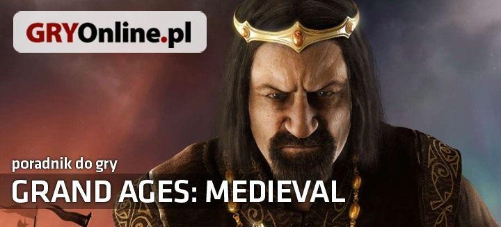 Grand Ages: Medieval (2016} Poradnik