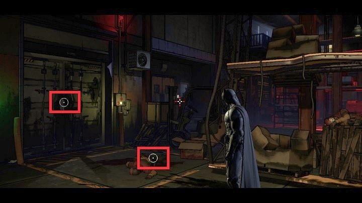W tym obszarze, znajdziesz dwa obiekty: martwego najemnika i drzwi do kontenera - Chapter 4 - Worlds Greatest Detective | Realm of Shadows - Batman: The Telltale Games Series - poradnik do gry