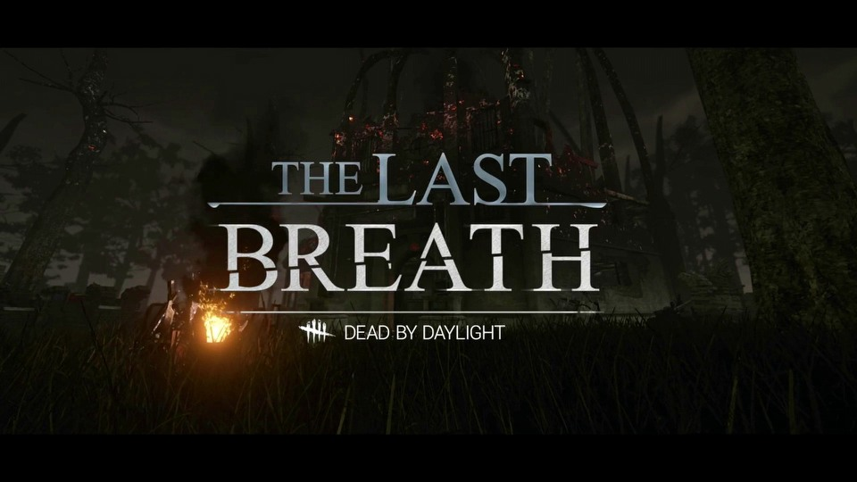 Dead by Daylight The Last Breath