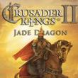 game Crusader Kings II: Jade Dragon