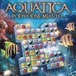 game Aquatica: Podwodne Miasto