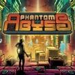 game Phantom Abyss