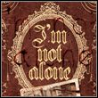 game I'm Not Alone