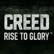 game Creed: Rise to Glory