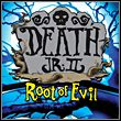Death Jr.: Root of Evil