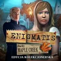 Okładka Enigmatis: The Ghosts of Maple Creek (WP)