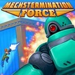 game Mechstermination Force