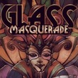 game Glass Masquerade