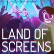 game Land of Screens