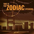 game This is the Zodiac Speaking