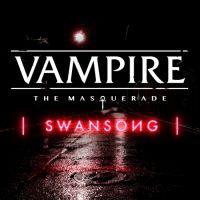 Vampire: The Masquarade - Swansong