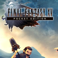 Final Fantasy XV: Pocket Edition (iOS)