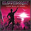 Supremacy: Your Will Be Done