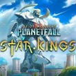 game Age of Wonders: Planetfall - Star Kings