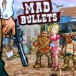 game Mad Bullets