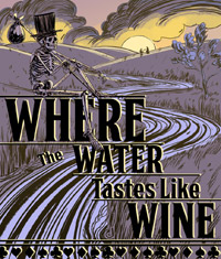 Where The Water Tastes Like Wine [PC]