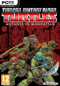 Teenage Mutant Ninja Turtles: Mutants in Manhattan [PC]