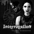 game Interrogation: You Will Be Deceived