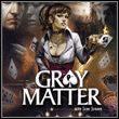 game Gray Matter