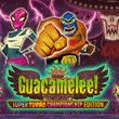 game Guacamelee! Super Turbo Championship Edition