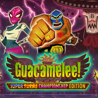 Guacamelee! Super Turbo Championship Edition [PC]