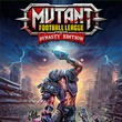 game Mutant Football League: Dynasty Edition
