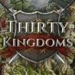 game Thirty Kingdoms