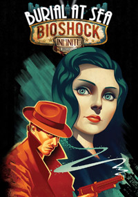 BioShock Infinite: Burial at Sea - Episode One [PC]