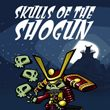 game Skulls of the Shogun