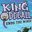 game King Oddball