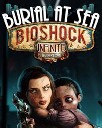 BioShock Infinite: Burial at Sea - Episode Two [PC]