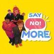 game Say No! More
