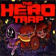 game The Hero Trap