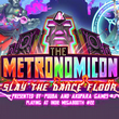 game The Metronomicon: Slay the Dance Floor