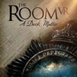 game The Room VR: A Dark Matter