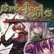 Spectral Souls: Resurrection of the Ethereal Empire