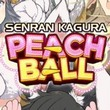 game Senran Kagura Peach Ball