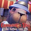 game Groundhog Day: Like Father Like Son
