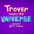 game Trover Saves the Universe