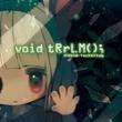 game void tRrLM(); //Void Terrarium