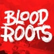 game Bloodroots