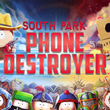 game South Park: Phone Destroyer
